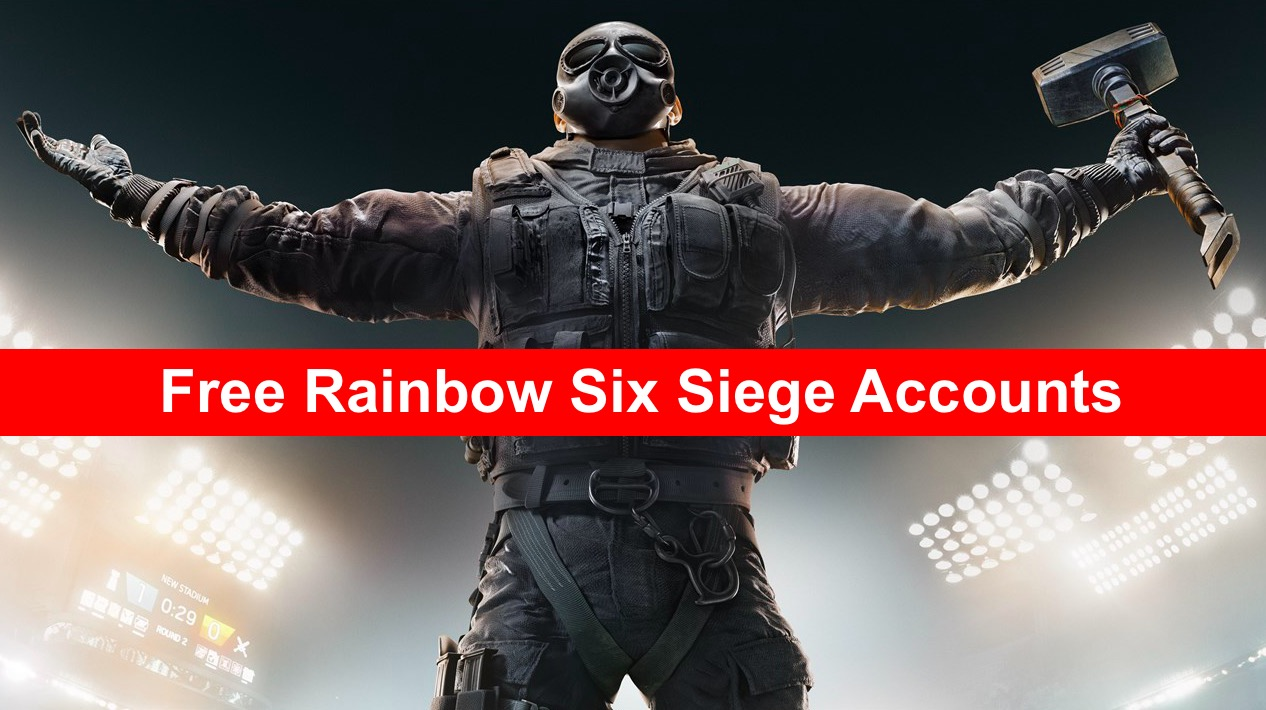 Free Rainbow Six Siege Accounts - Download Free Rainbow Six Siege Accounts for FREE - Free Cheats for Games